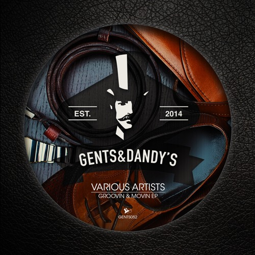 GENTS052 - Various Artists - Groovin & Movin EP