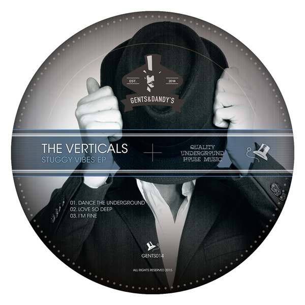 GENTS014 The Verticals - Stuggy Vibes EP