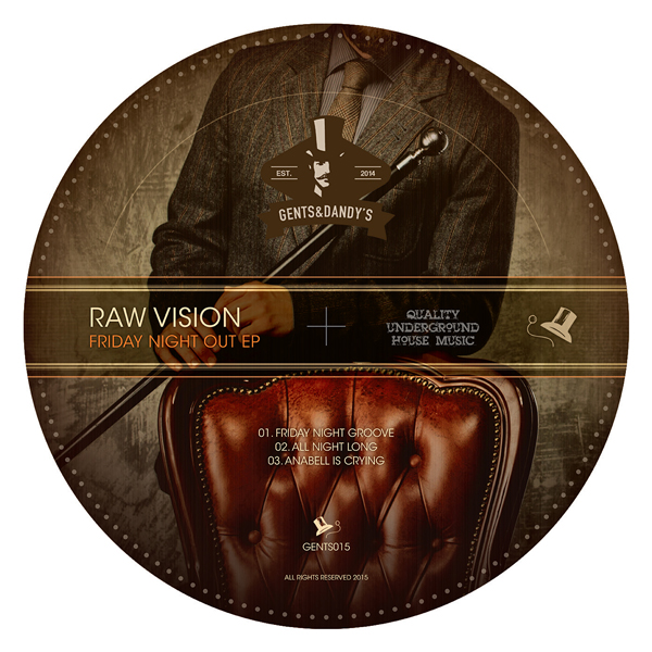 GENTS015 Raw Vision - Frriday Night Out EP
