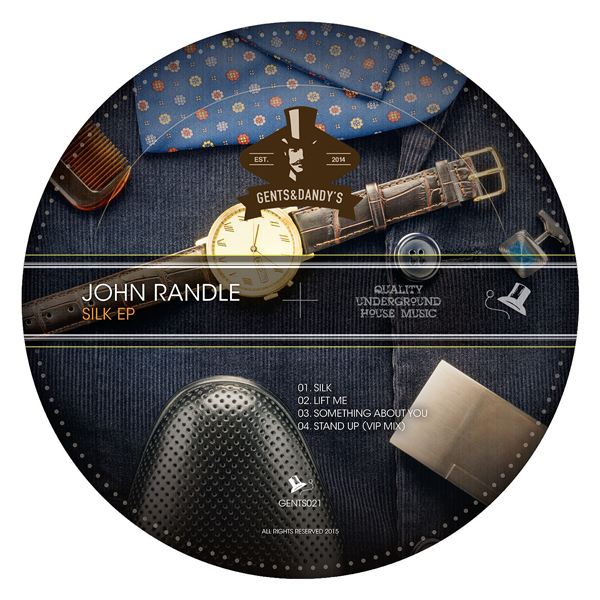 GENTS021 John Randle - Silk EP