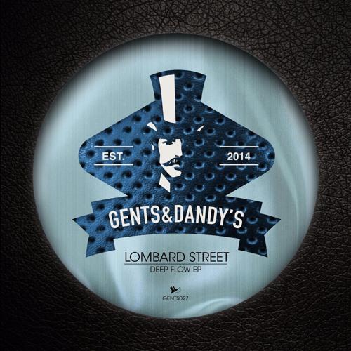 [GENTS27] Lombard Street - Deep Flow EP