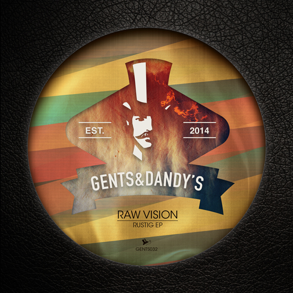 GENTS032 Raw Vision - Rustig EP