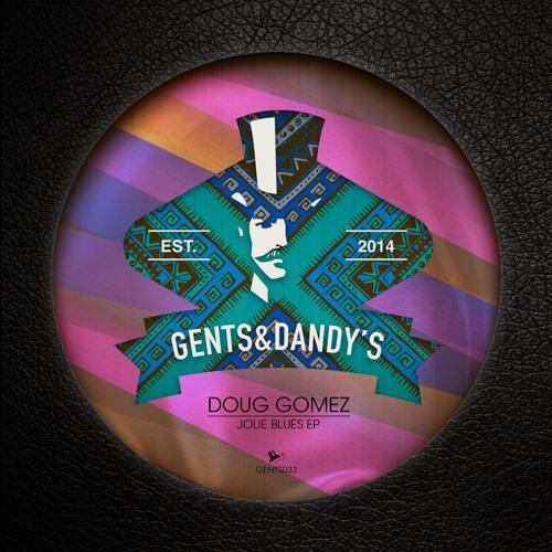 [GENTS033] Doug Gomez - Jolie Blues EP