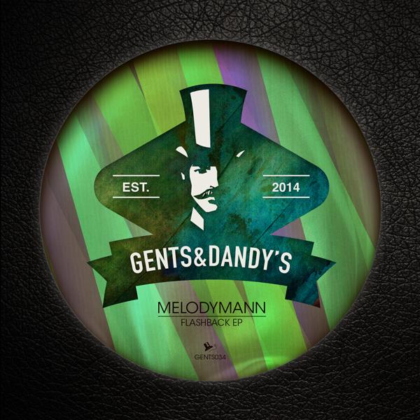 GENTS034 Melodymann - Flashback EP