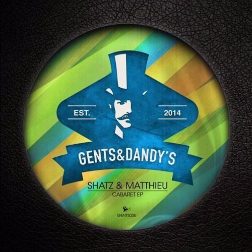 [GENTS036] Shatz & Matthieu - Cabaret EP