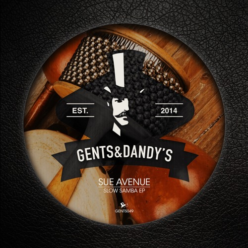 GENTS049 - Sue Avenue - Slow Samba EP
