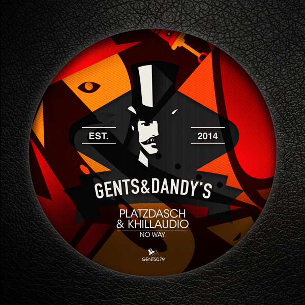 GENTS079 Platzdasch & Khillaudio - No Way EP