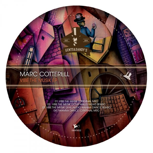 GENTS022 Marc Cotterell - VIbe The Musik EPGENTS022 Marc Cotterell - VIbe The Musik EP