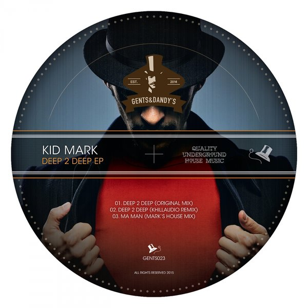 GENTS023 Kid Mark - Deep 2 Deep EP