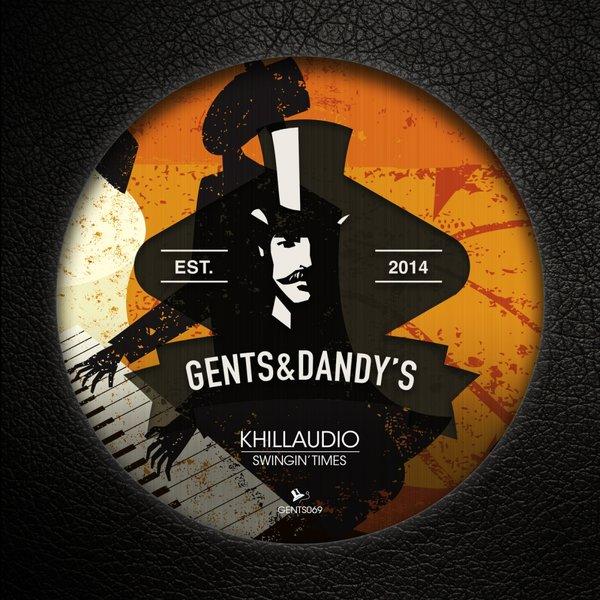 GENTS069 Killaudio - Swingin Times EP