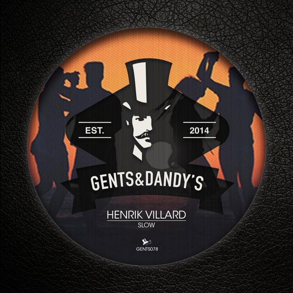 GENTS078 Henrik Villard - Slow EP
