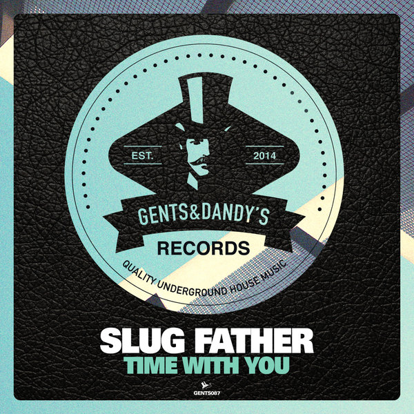 GENTS087 - Slug Father - Time With You