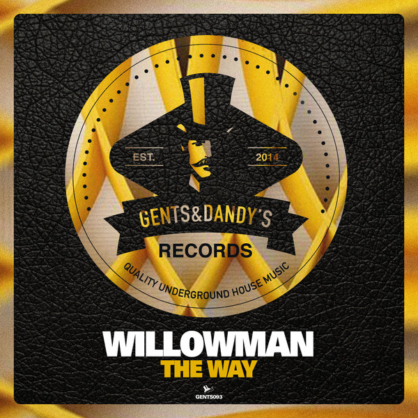 GENTS093 - WillowMan - The Way