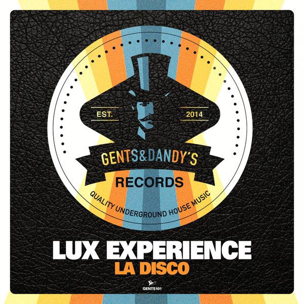 GENTS101 - Lux Experience - LA Disco