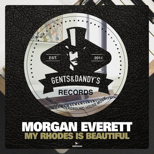 GENTS103 - Morgan Everett - My Rhodes Is Beautiful