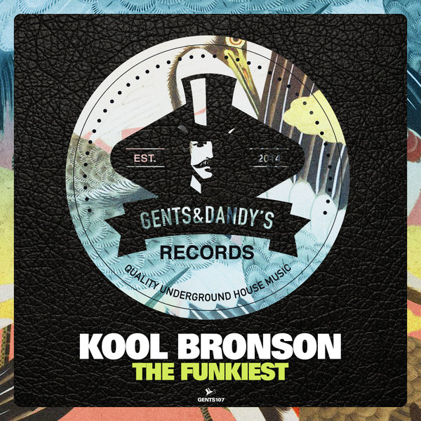 GENTS107 - Kool Bronson - The Funkiest