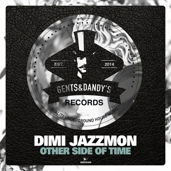 GENTS108 - Dimi Jazzmon - Other Side Of Time