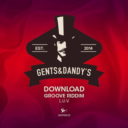 GENTSDL02 - Groove Riddim - L.U.V.