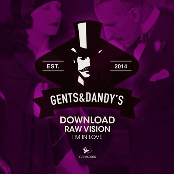 GENTSDL05 Raw Vision - I'm In Love (Free Download)