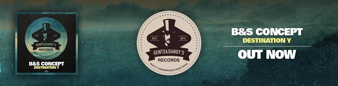 Gents & Dandy's Records - Header 110 - B&S Concept - Destination Y