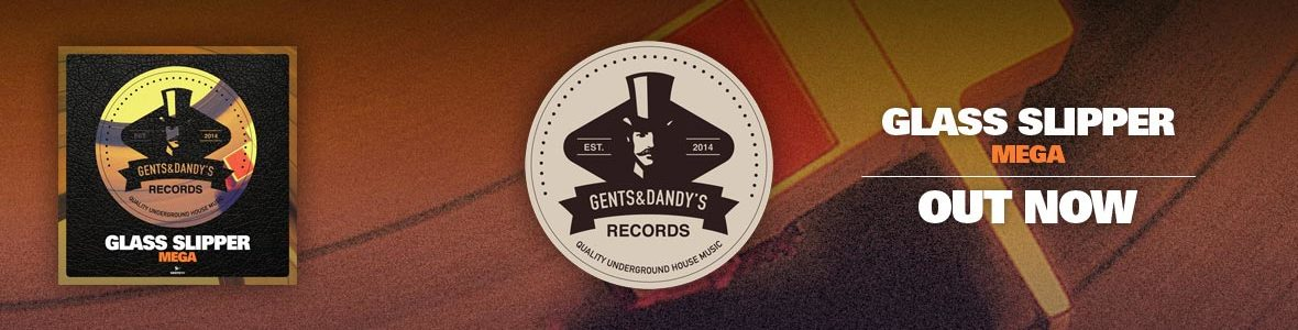 Gents & Dandy's Records - Header 111 - Glass Slipper - MEGA