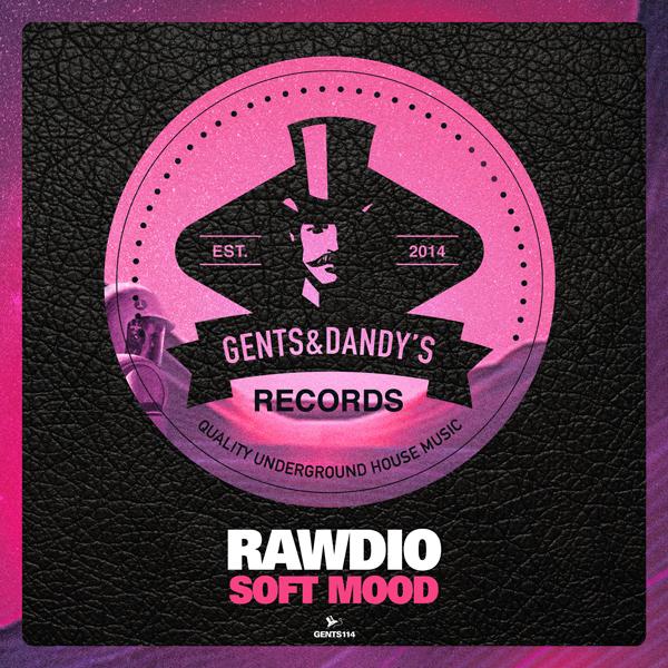 GENTS114 - Rawdio - Soft Mood EP
