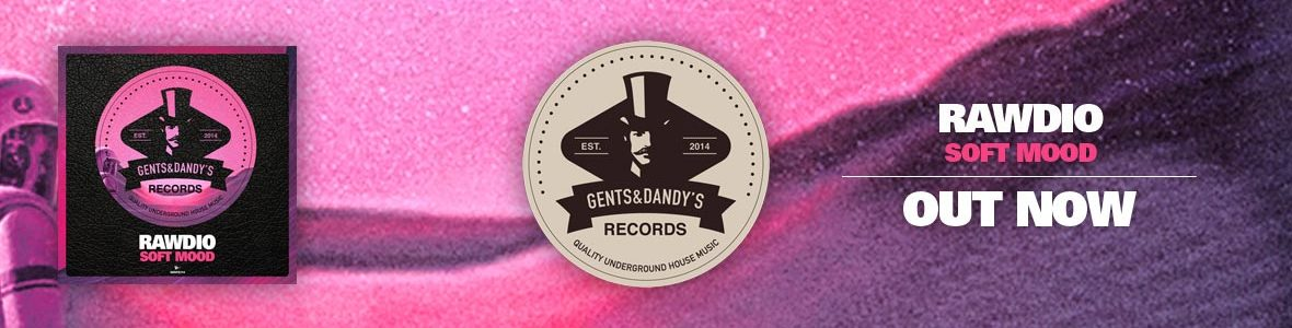 Gents & Dandy's Records - Header 114 - Rawdio - Soft Mood
