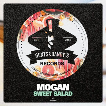 GENTS116 Mogan - Sweet Salad EP