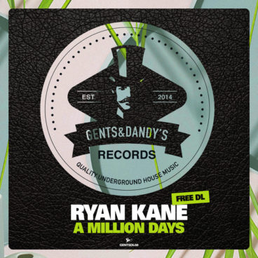 GENTSDL08 Ryan Kane - A Million Days (Free Download)