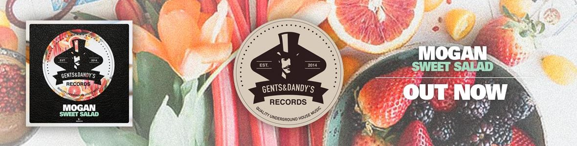 Gents & Dandy's Records - Header 116 - Mogan - Sweet Salad
