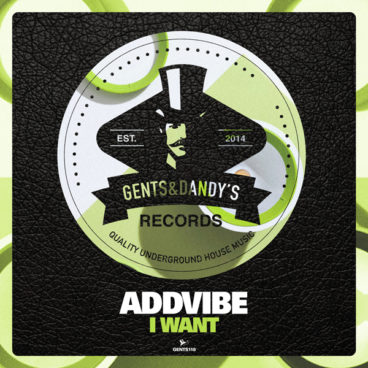 GENTS118 Addvibe - I Want