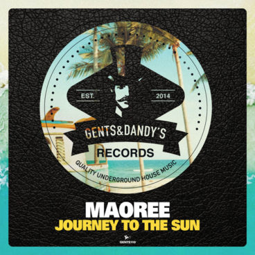 GENTS119 Maoree - Journey To The Sun EP