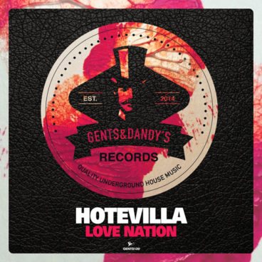 GENTS120 - Hotevilla - Love Nation EP