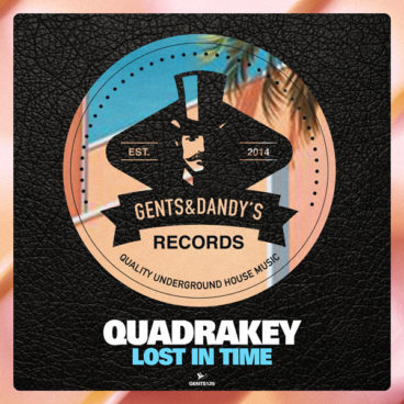 GENTS125 - Quadrakey - Lost In Time EP