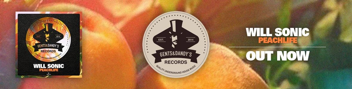 Gents & Dandy's Records - Header 124 - Will Sonic - Peachlife EP