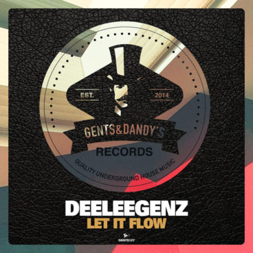 GENTS127 - Deeleegenz - Let It Flow EP
