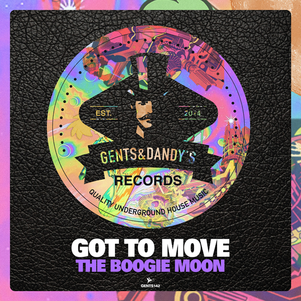GENTS142 - Got To Move - The Boogie Moon