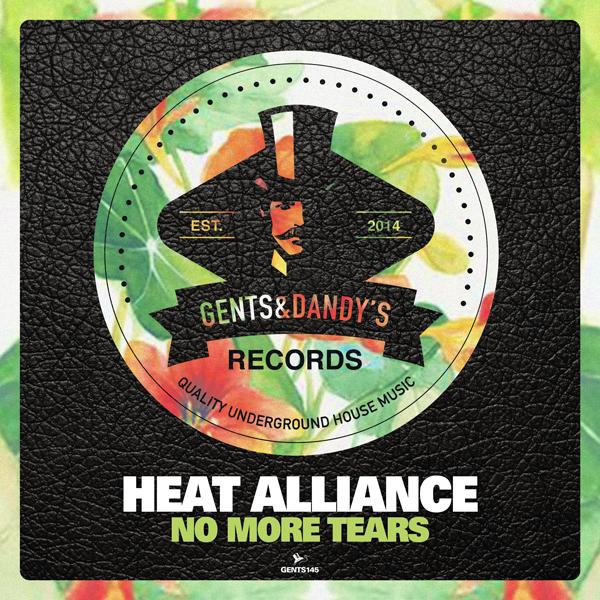 GENTS145 - Heat Alliance - No More Tears